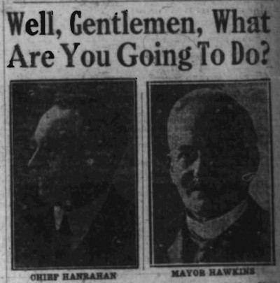 "Black and white photo of newspaper heading "" Well Gentlemen, What Are You Going To Do?"" above photographs of police Chief Hanrahan, and Mayor Hawkins."