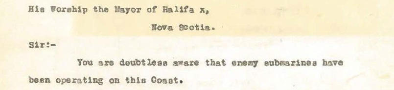 Excerpt of letter to Mayor of Halifax about enemy submarines operating off coast of Nova Scotia.