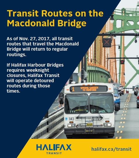 As of November 27, 2017, Halifax Transit will discontinue its shuttle service that has been in operation during the Macdonald Bridge Redecking Project and will return to regular routings.