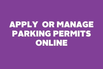 APPLY OR MANAGE PARKING PERMITS ONLINE