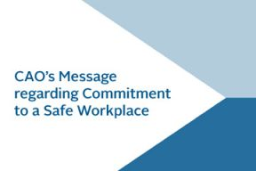 CAO's message regarding commitment to a safe workplace