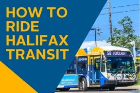 "a photo of a bus at Bridge Terminal beside the text ""How to Ride Halifax Transit"""