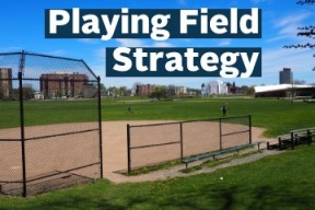 photo of a playing field with the text Playing Field Strategy at the top of the photo