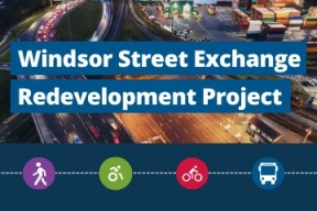 photo of Windsor Street Exchange with text over top that reads Windsor St. Redevelopment Project and icons for walking, cycling, rolling and transit